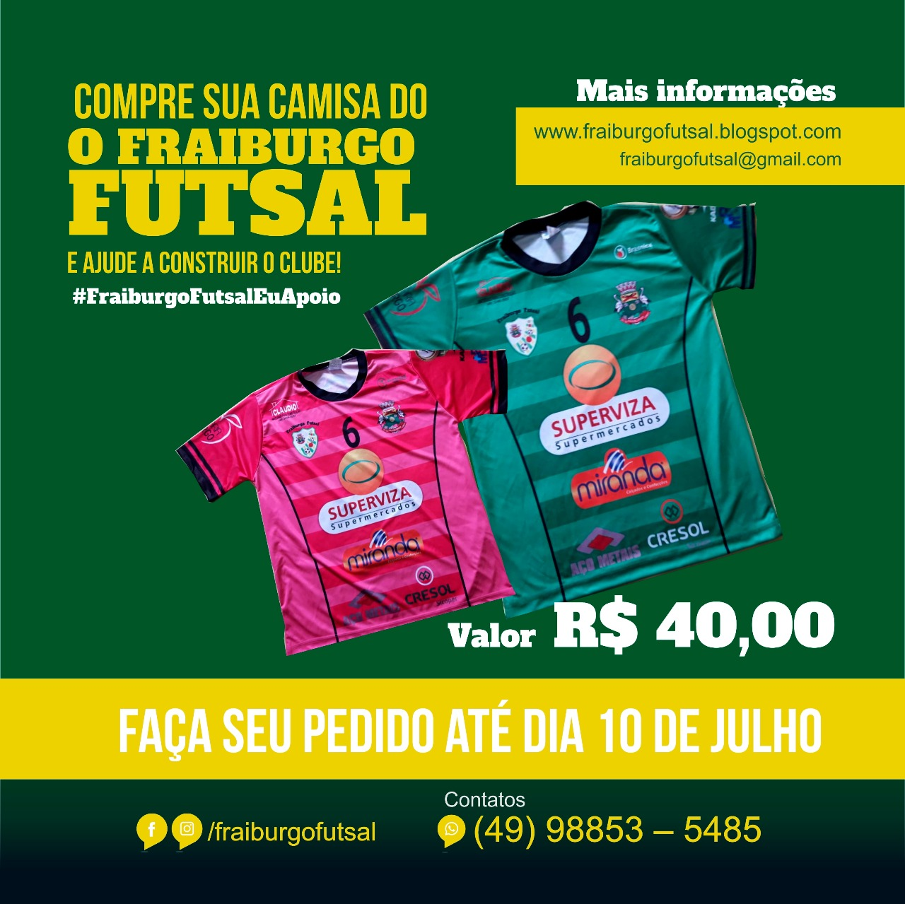 08cc068105 A coordenação do Fraiburgo Futsal Superviza está recebendo até dia 10 de  julho