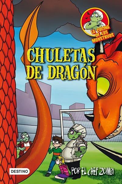 Chuletas de dragón (La cocina de los monstruos 7)