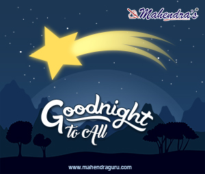 Good Night To All !!
