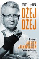 http://czwartastrona.pl/dzej-dzej-rozmowy-z-jackiem-jaskowiakiem-prezydentem-poznania/