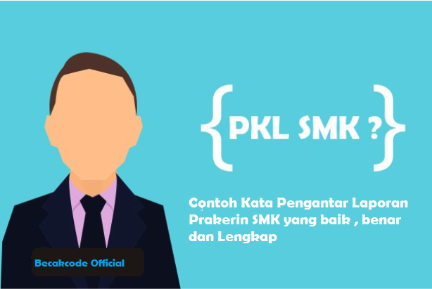 Contoh Kata Pengantar Laporan Prakerin SMK yang baik , benar dan Lengkap