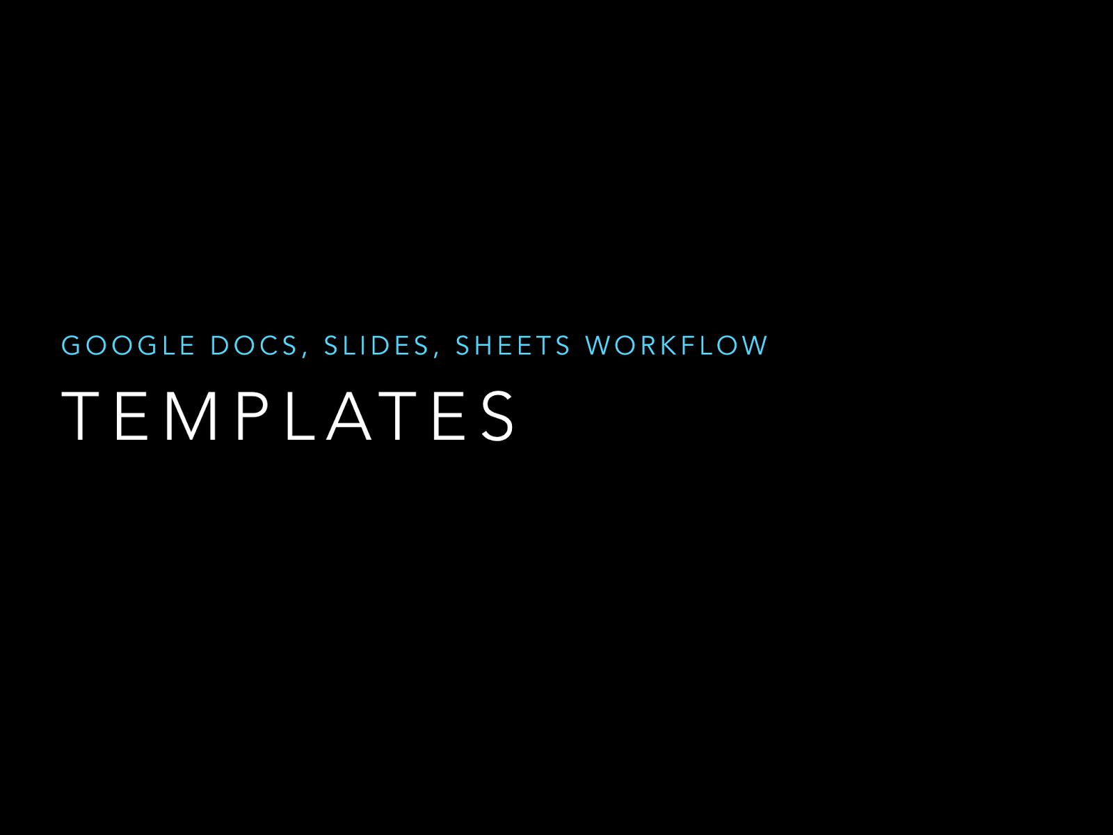 Google Docs Slides Sheets Templates Workflow On IPads