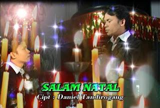 Download Lagu Natal Daniel Tandirogang Salam Natal