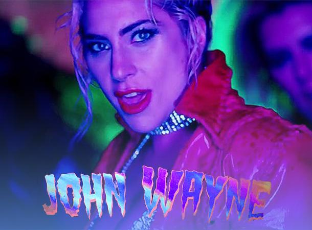Lady Gaga Premieres 'John Wayne' Music Video