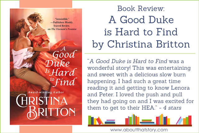 Book Review: A Good Duke is Hard to Find by Christina Britton | About That Story