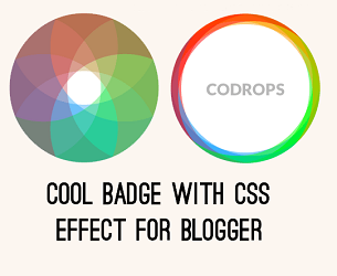 Cool Badge with CSS Effect for Blogger - Bloggerunlocker