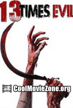 13 Times Evil (2016)