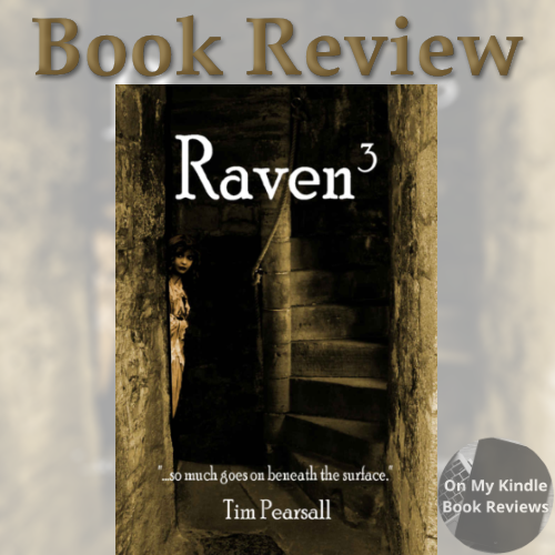 Book review: RAVEN 3 by Tim Pearsall