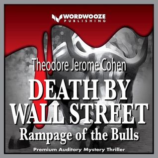 Death by Wall Street: Rampage of the Bulls Book and Audible Review