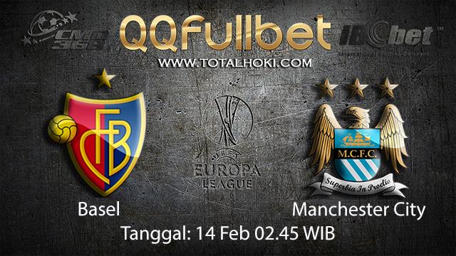 PREDIKSIBOLA - PREDIKSI TARUHAN BOLA BASEL VS MANCHESTER CITY 14 FEBRUARI 2018 ( UEFA CHAMPIONS LEAGUE )