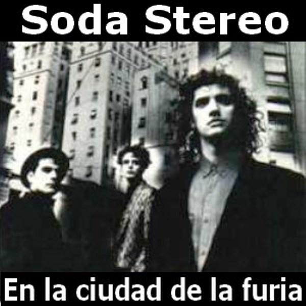 Soda Stereo. La ciudad de la furia