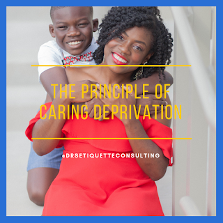 The Principle of Caring Deprivation
