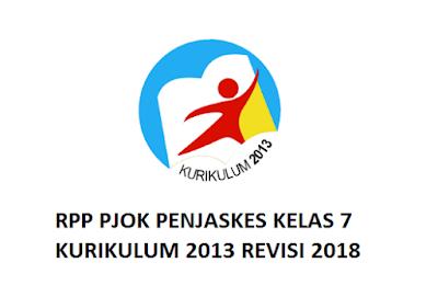 RPP PJOK PENJASKES KELAS 7 KURIKULUM 2013 REVISI 2018
