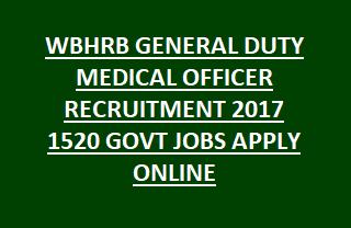 WBHRB GENERAL DUTY MEDICAL OFFICER RECRUITMENT 2017 1520 GOVT JOBS APPLY ONLINE