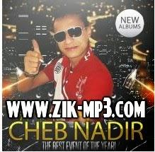 Cheb Nadir - Matssmhich Fiya 2014