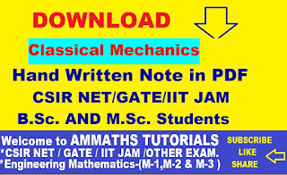 AMMATHS TUTORIALS : CLASSICAL MECHANICS HAND WRITTEN NOTES IN PDF