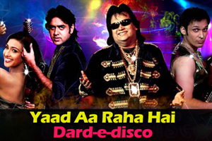 Yaad Aa Raha Hai Dard-e-disco