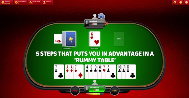 5 tips that puts you in advantage in a Rummy table