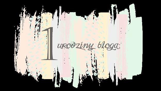 Jak ewoluował mój blog przez rok czasu? Pierwsze urodzinki