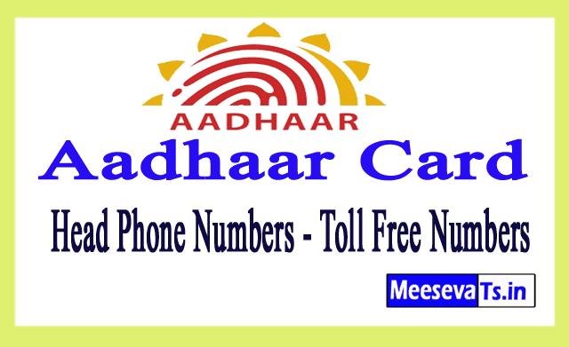 Aadhaar CardHead Office Phone Numbers / Aadhaar Toll Free Numbers