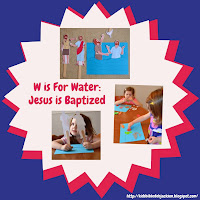 http://www.biblefunforkids.com/2014/03/preschool-alphabet-w-is-for-water-jesus.html