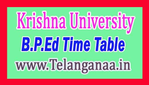 Krishna University B.P.Ed III Sem Time Table 2016 Download