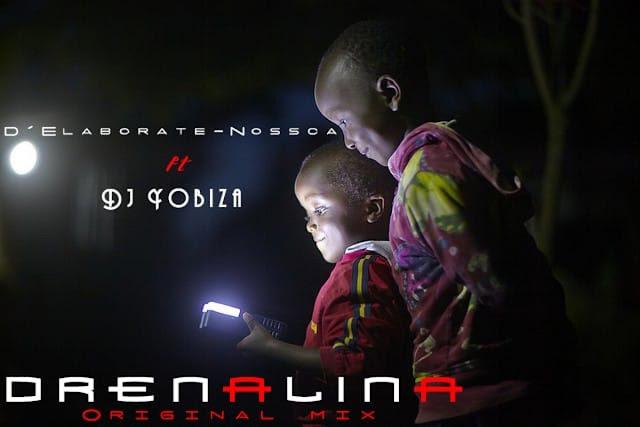 D'Elaborete Nossca ft. Dj Yobiza - Adrenalina (Original Mix)
