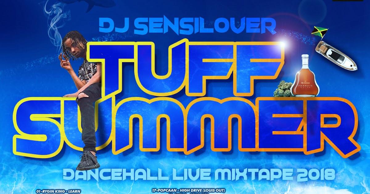 TUFF SUMMER - DANCEHALL LIVE MIXTAPE 2018 | IRIE SOLDIERS