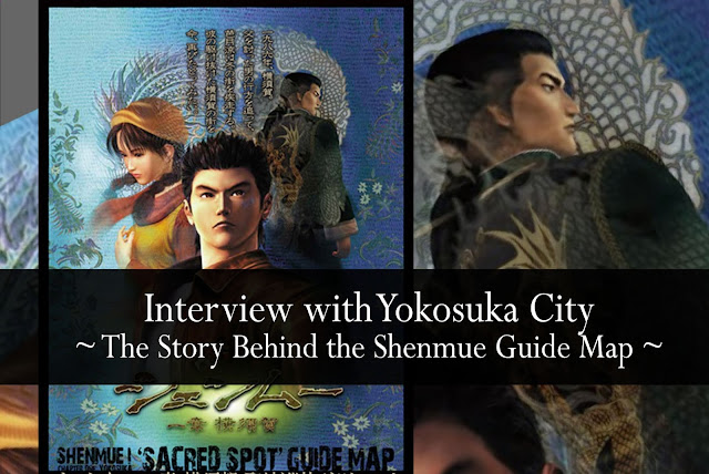 Interview with Yokosuka City: the Story Behind the Shenmue Guide Map
