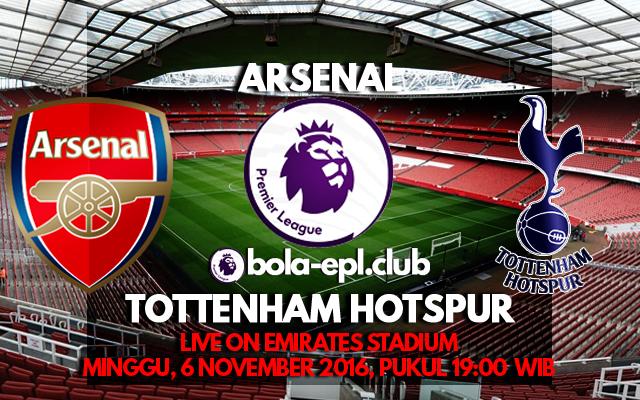 Prediksi Arsenal vs Tottenham Hotspur 6 November 2016