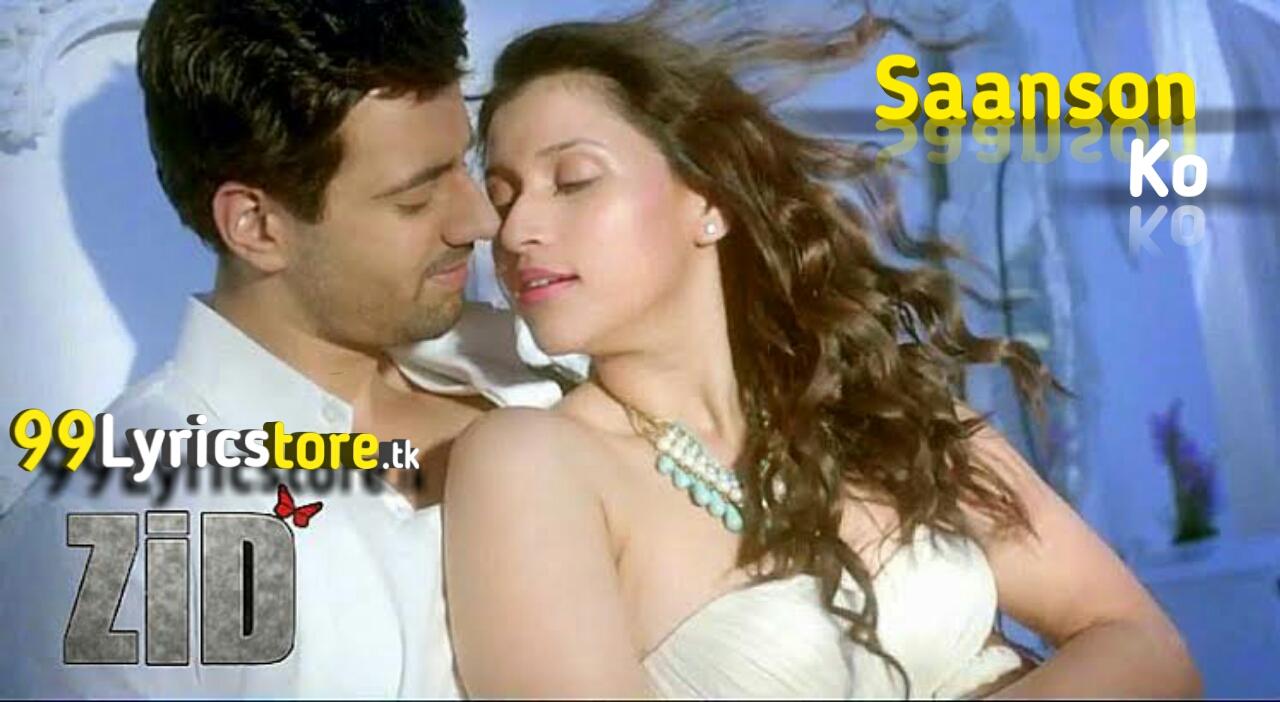 Zid movie Arijit Singh Song Lyrics, best love song lyrics of Arijit Singh,
