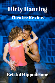 Dirty Dancing Live Theatre Show Review. How did this classic film adapt to the stage?