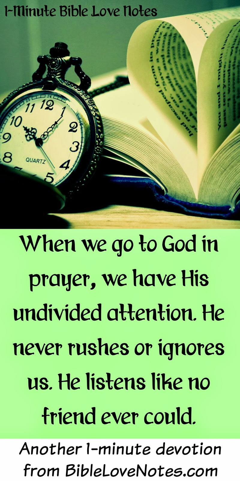 God always has time for us, God listens to every word, God is never in a hurry