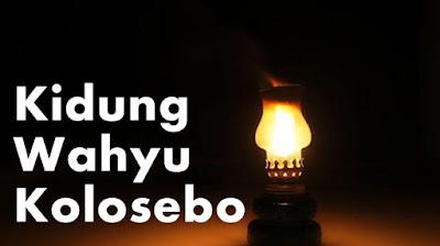 Lirik Kidung Wahyu Kolosebo Beserta Artinya