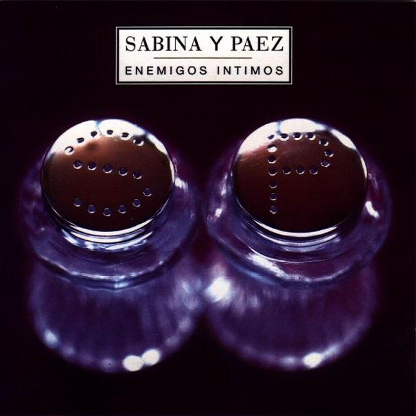 Sabina y Páez. Enemigos íntimos