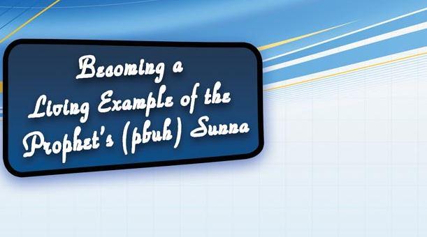 Melestarikan Sunnah