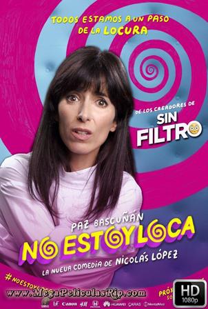 No Estoy Loca [1080p] [Latino] [MEGA]