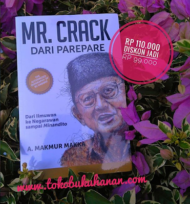 buku BJ. Habibie, Mr. Crack dari Parepare