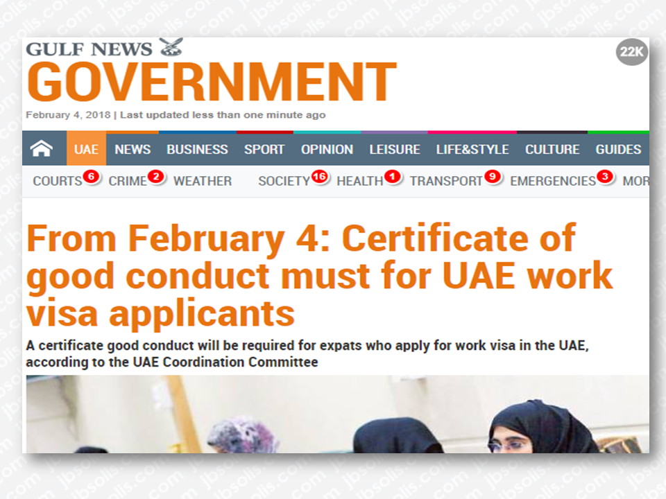 Starting February 4, 2018 expatriates applying for a job in the UAE must need to submit a certificate of good conduct in order to be issued a work permit.    According to the reports the UAE Coordination Committee approved a Cabinet Resolution issued in 2017 stating that expatriates who apply for work visa in the UAE must have a certificate of good conduct — issued by his home country or the country where he lived for at least years.    The certificate must then be attested by UAE diplomatic missions, or oversees Customer Happiness Centres at the Ministry of Foreign Affairs and International Cooperation.  Sponsored Links  What is it and how do OFWs who are already in the UAE waiting for a work permit can do to obtain it?  UAE Consul General Paul Raymond Cortes has issued an instruction on how to get it.  According to the video he posted on his social media page, it is just the NBI Clearance which can be provided by the consulate. OFWs in Dubai should go to the consulate and they will be given form number 5. After carefully filling up the form, the OFW should go to the nearest police station for fingerprinting.  The next step is to send the NBI clearance to the Philippines together with a Special Power Of Attorney (SPA), which is needed to authorize you representative in the Philippines to bring it to the DFA and make it authenticated.  Cortes said that they will release more guidelines in the next few days for the enlightenment of the OFWs regarding this matter.      Read More:   Popular Pinoy Stores In Canada  10 Reasons Why Filipinos Love Canada  Comparison Of Savings  Account In The Philippines:  Initial Deposit, Maintaining  Balance And Interest Rates  Per Annum  Mortgage Loan: What You Need To Know  Passport on Wheels (POW) of DFA Starts With 4 Buses To Process 2000 Applicants Daily    Did You Apply for OFW ID and Did You Receive This Email?      Jobs Abroad Bound For Korea For As Much As P60k Salary  Command Center For OFWs To Be Established Soon   ©2018 THOUGHTSKOTO  www.jbsolis.com   SEARCH JBSOLIS, TYPE KEYWORDS and TITLE OF ARTICLE at the box below