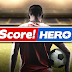 Score! Hero v2.03 Apk Mod Unlimited Money/Energy