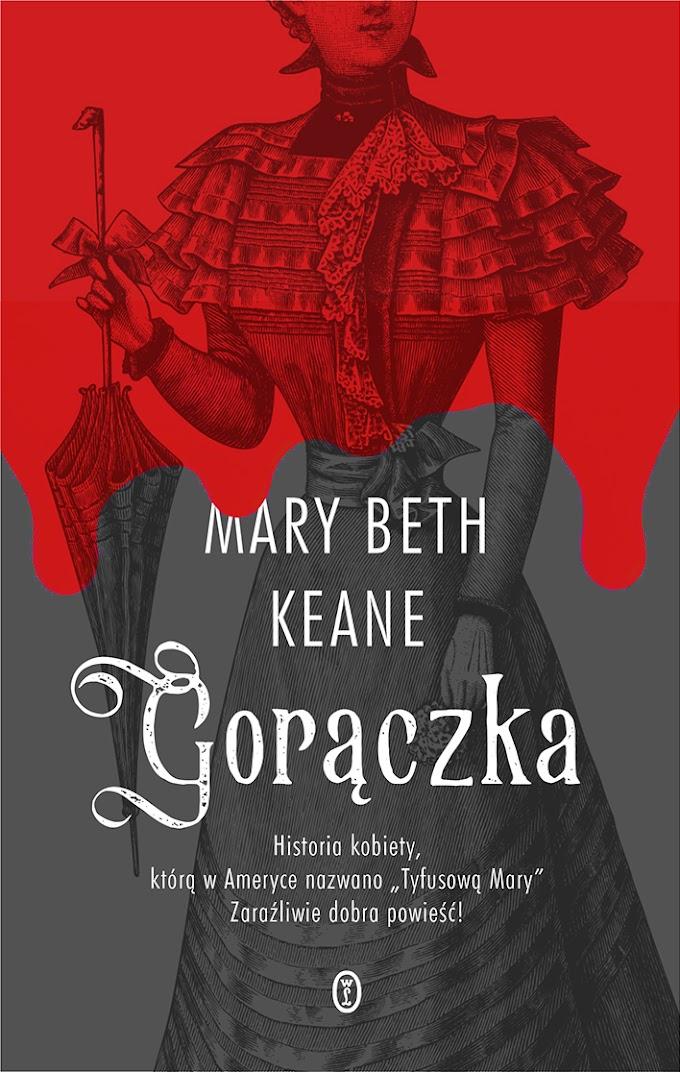 """""""Gorączka"""" - Mary Beth Keane"""