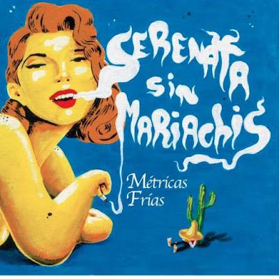 Métricas Frias - Serenata Sin Mariachis