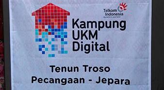 Troso Menjadi Kampung UKM Digital. Apa Artinya ?