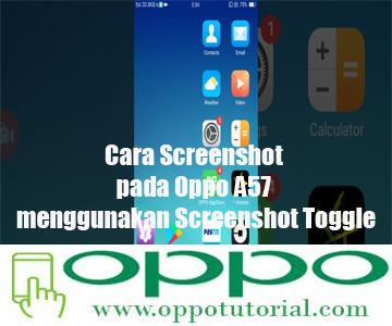 Cara Screenshot pada Oppo A57 menggunakan Screenshot Toggle