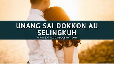 Lirik Unang Sai Dokkon Au Selingkuh