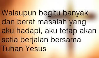 Kumpulan Kata-Kata Rohani Kristen Yang Menguatkan iman Terbaru