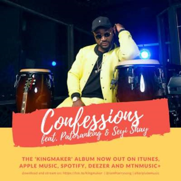 DOWNLOAD MP3: Harrysong- Confession ft. Seyi Shay & Patoranking