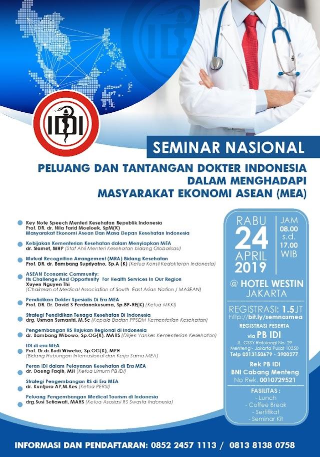 SEMINAR NASIONAL Peluang dan Tantangan Dokter Indonesia Dalam Menghadapi Masyarakat Ekonomi ASEAN 24 APRIL 2019 Jakarta (SKP IDI)