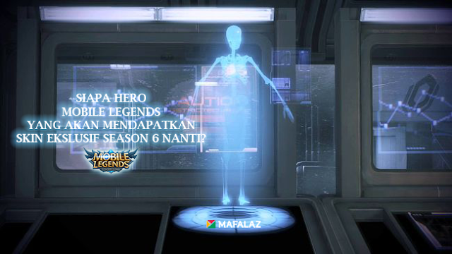 Ini Dia Hero Mobile Legends yang Akan Mendapatkan Skin Ekslusif Season 6