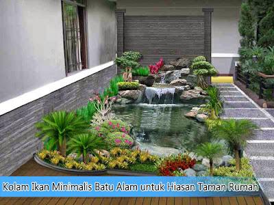 Gambar Kolam Ikan Minimalis Batu Alam untuk Hiasan Taman Rumah